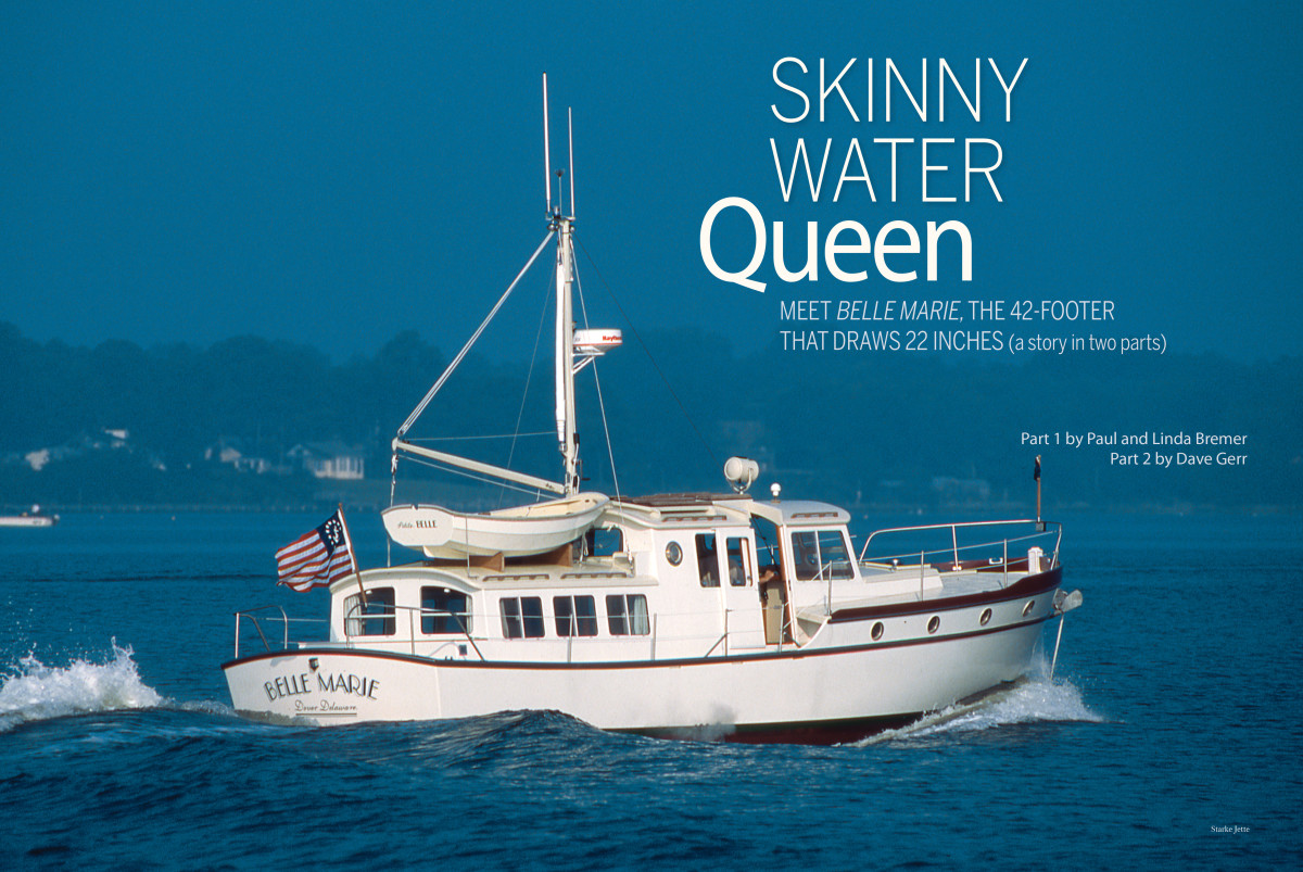 Belle Marie: The Skinny Water Queen - PassageMaker