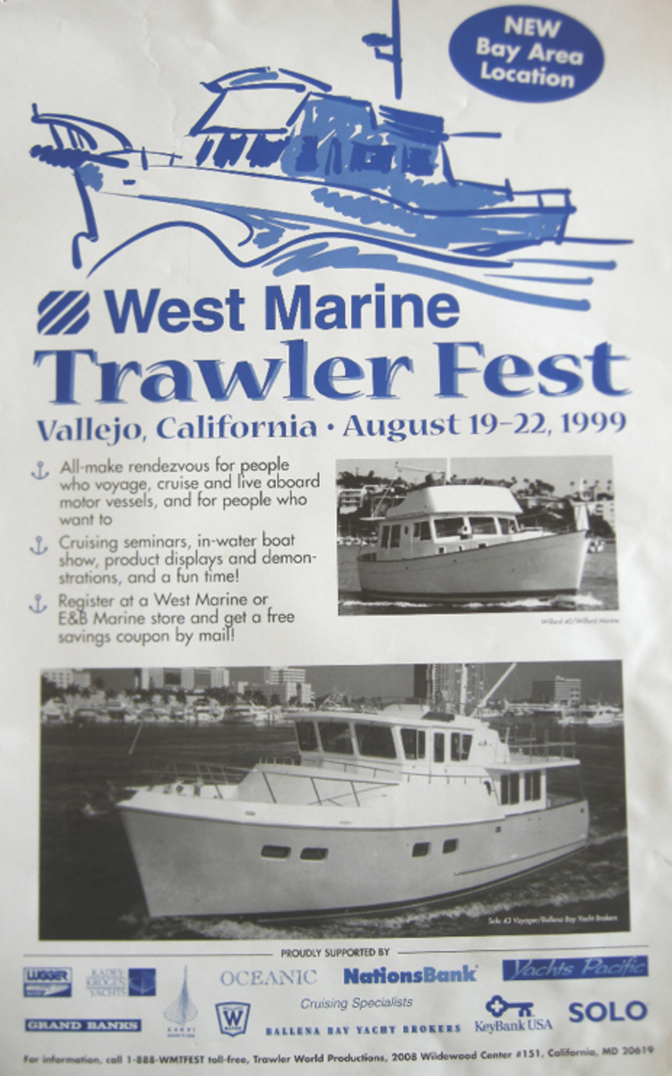California was the site for TrawlerFests before and during PassageMaker's ownership. It may well return there.