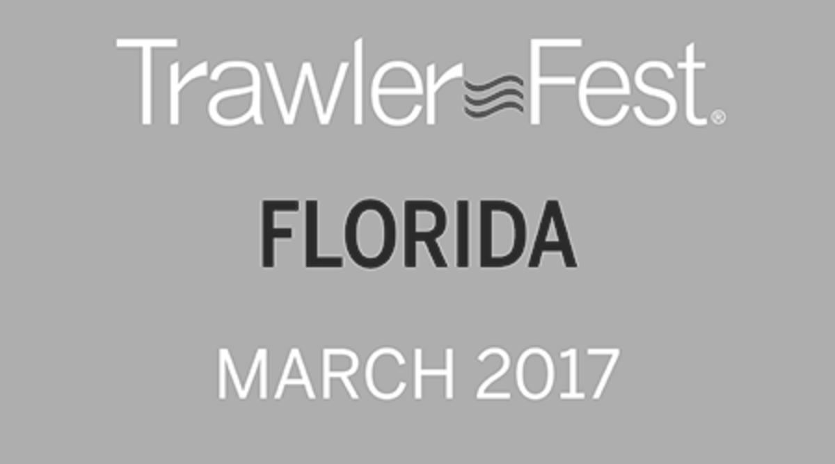 Trawlerfest Stuart Fl 2017 Passagemaker