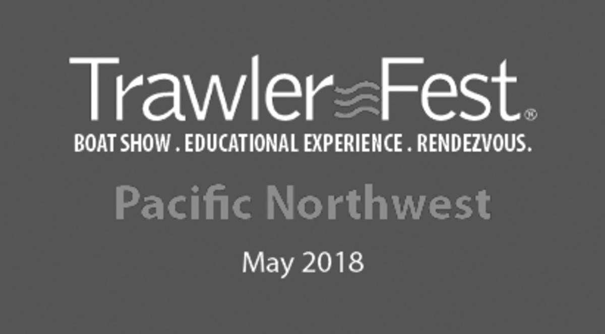 TrawlerFest Bremerton 2018 - PassageMaker